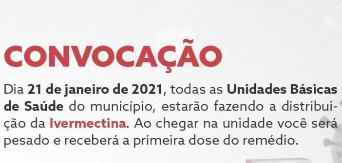 Dia 21 de janeiro haverá distribuição de Ivermectina nas Unidades Básicas de Saúde