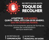 Prefeitura de Rio Preto da Eva estabelece o toque de recolher das 19 hrs à 6hrs